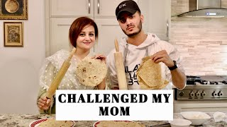 ROTI making CHALLENGE with my MOM...