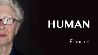 Francine's interview - FRANCE - #HUMAN