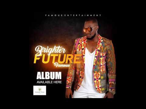 Famous brighter future official Audio 2017