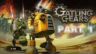 Gatling Gears [HD/Blind] Co-op Playthrough part 1 (Xbox 360)