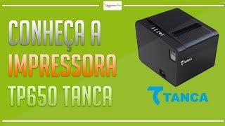 Impressora Termica de Cupom TP650 Tanca - Automaprime