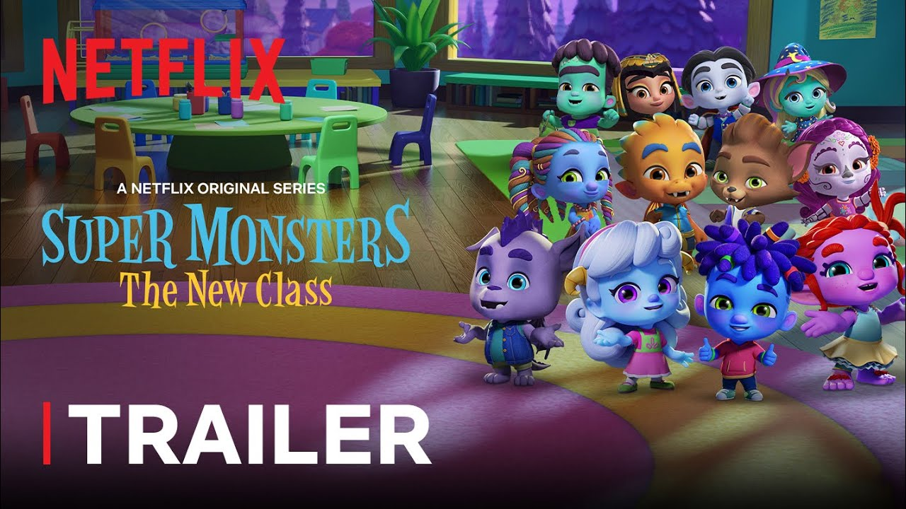 Super Monsters The New Class Trailer Netflix Jr Youtube