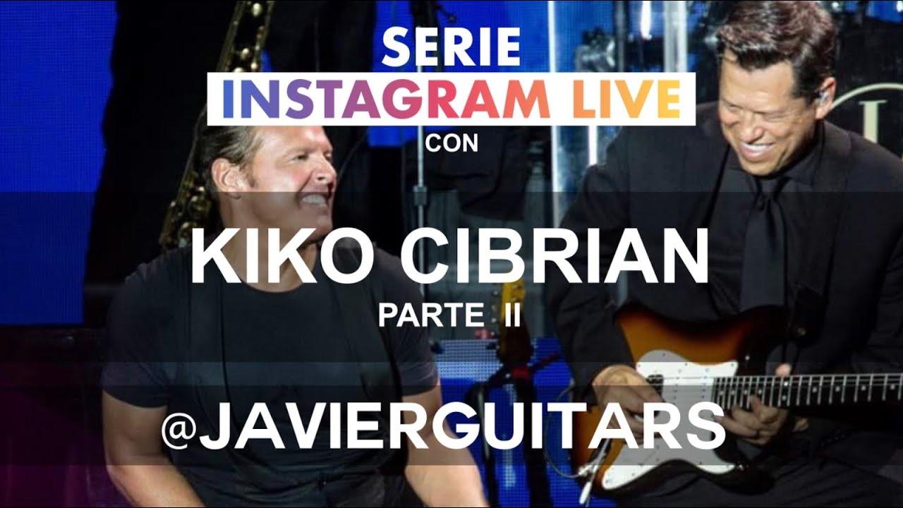 IG live #32 Javier Serrano entrevista a Kiko Cibrian Parte 2