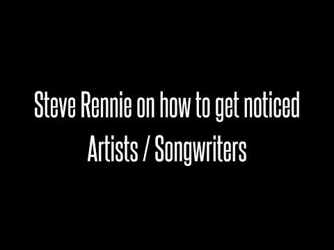 Former Incubus manager Steve Rennie Talks About Getting Noticed (Songwriters : Composers)