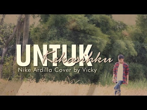 UNTUK KEKASIHKU   Nike Ardilla Cover By Vicky