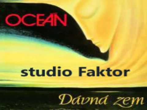 Oceán - Nic blíž, nic dál (studio Faktor)