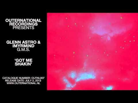 Glenn Astro & IMYRMiND - Got Me Shakin'
