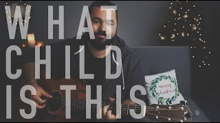 What Child Is This (Live Christmas Guitar Tutorial)