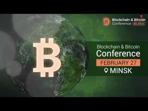 27.02.18 Blockchain & Bitcoin Conference - Minsk