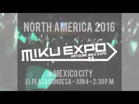 【Miku Expo 2016 •  Live Concert In Mexico City】 06/04/2016