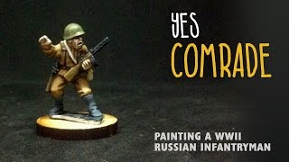 Yes comrade: Painting a WWII Russian infantryman