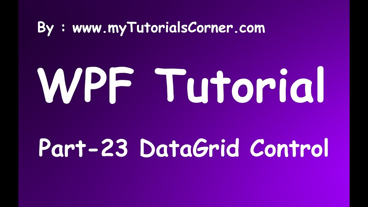 Part 23 DataGrid Control in WPF