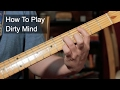 watch he video of 'Dirty Mind' Prince Guitar Lesson