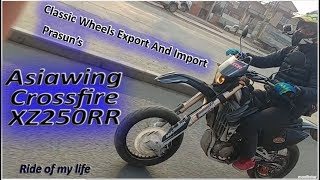 Asiawing Crossfire XZ250RR Prasunko Test Ride, Classic Wheels Export and Import, Ride of my life