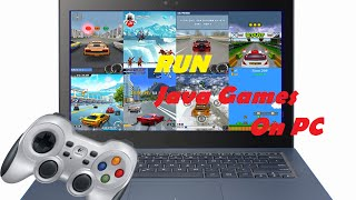 Download How To run Java Games/apps On PC