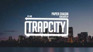 ChildsPlay - Paper Chasin