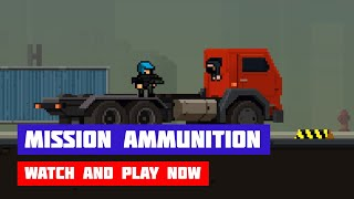 Mission Ammunition · Game · Gameplay