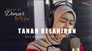 TANAH KELAHIRAN    COVER BY DIMAR TRIU
