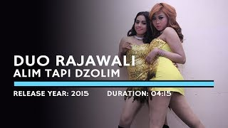 Download lagu Duo Rajawali - Alim Tapi Dzolim