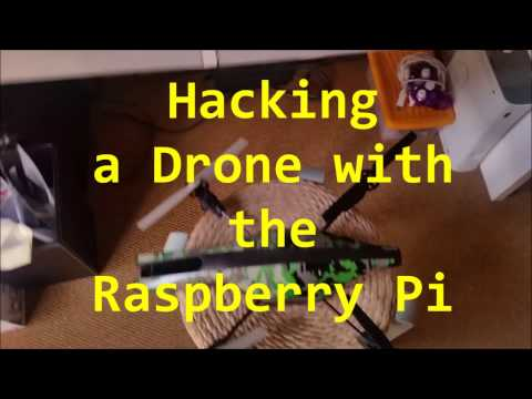 Using the Raspberry Pi to hack my Drone