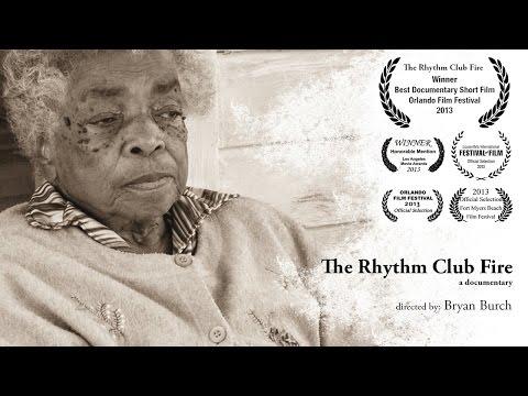 The Rhythm Club Fire Documentary (full movie)