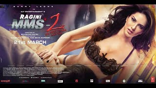 Download Ragini MMS 2 full horror  Movie   Sunny Leone New Movie