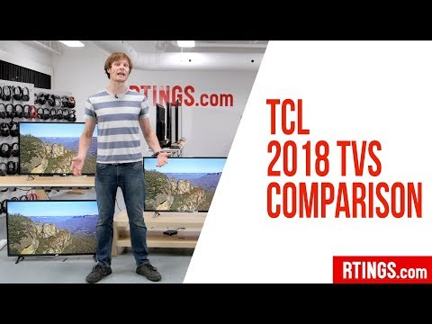 All TCL 2018 TVs Compared - RTINGS.com