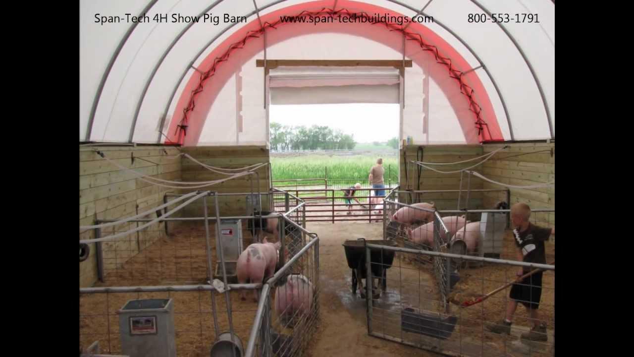 Span Tech Fabric Building 4H Show Pig Barn