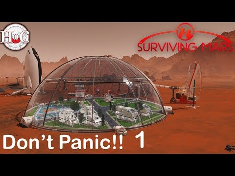 Don't Panic!! - Surviving Mars - Part 1 - Who Needs Oxygen?