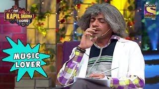 Gulati Is A Music Lover - The Kapil Sharma Show