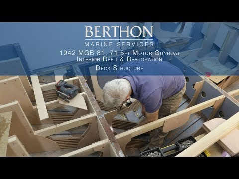 1942 MGB 81, 71.5ft Motor Gunboat refit & restoration - Part 5/5 - Fitting Deck Structures