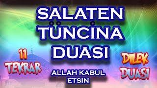 Salaten Tüncina duası ezberle - Salatı Münciye Duası ve Türkçe Meali