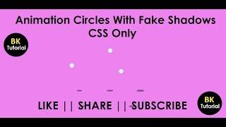 إنشاء CSS الرسوم المتحركة دائرة تأثير الظل من خلال قراءة هذا البرنامج التعليمي