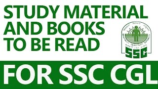 Study Material and Books to be Read for SSC CGL