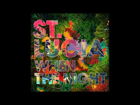 St. Lucia - Wait For Love