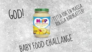 Baby Food Challenge | ft  Emma
