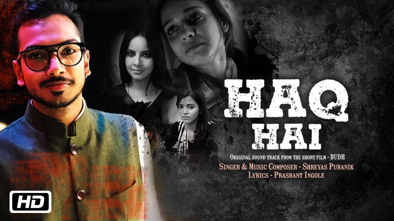 Haq Hai | Male Version | Budh | Shreyas Puranik | Prashant Ingole | Lyrical Video #1