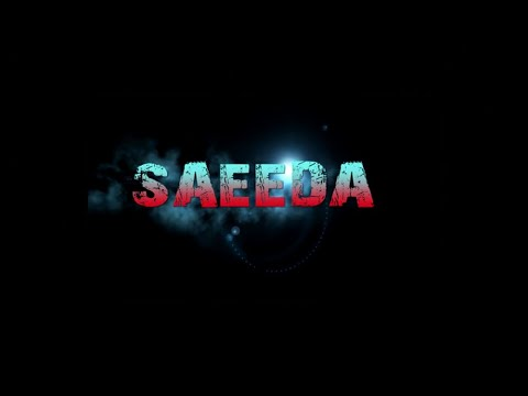 Download SAEEDA   Full Movie   Dagbani