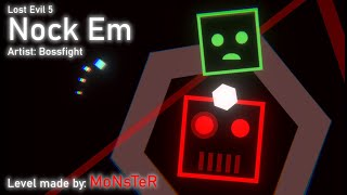 Nock Em (Lost Evil 5) | Bossfight (Project Arrhythmia level made by MoNsTeR)