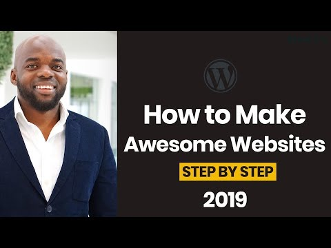 How to make a WordPress Website 2019 – Easy to follow