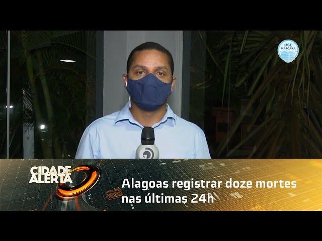 Coronavírus: Alagoas chega a 3.0022 mortes ao registrar doze mortes nas últimas 24h