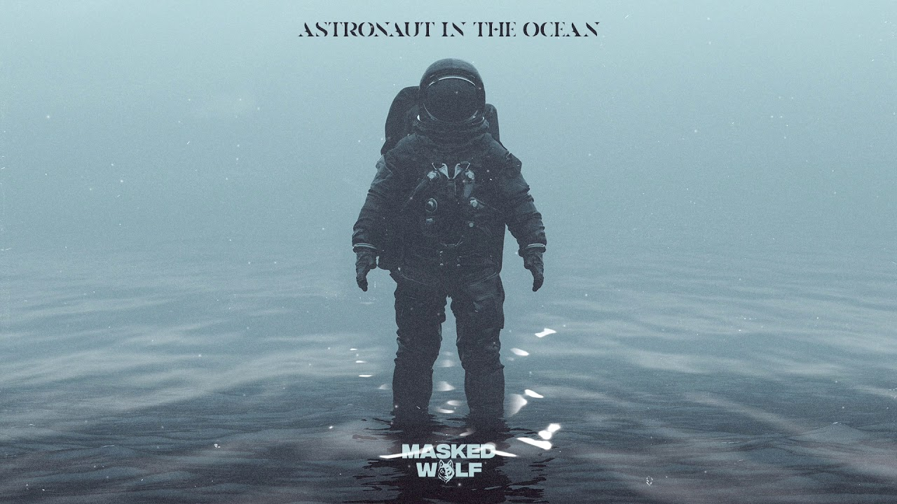 Masked Wolf - Astronaut In The Ocean - YouTube