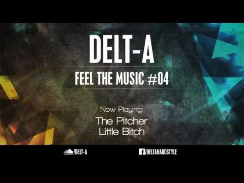 Delt-A - Feel The Music #04 (Hardstyle podcast)