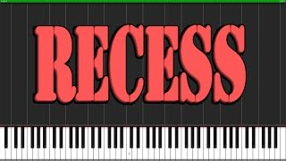 Recess Theme [Piano Tutorial] (Synthesia) // Arreglos para Piano