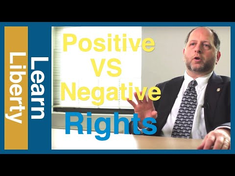 Positive Rights vs. Negative Rights - Learn Liberty