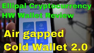 BBT Review of the Ellipal 2.0 Cold Wallet - Bitcoin, Ethereum and more Hardware Wallet