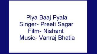 Piya Baaj Pyala-  Preeti Sagar (Nishant)