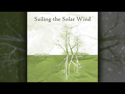 Nature's Echo (2007) - Sailing the Solar Wind