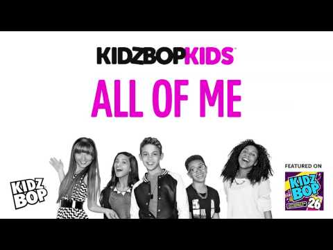 KIDZ BOP Kids - All Of Me (KIDZ BOP 26)