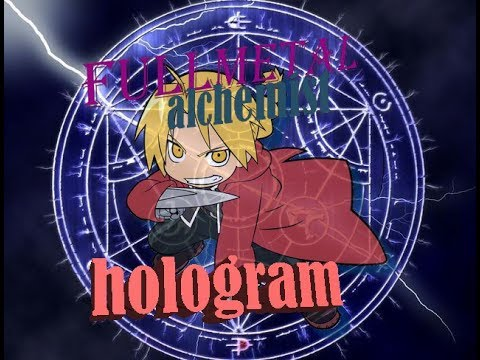 full metal alchemist hologram full version